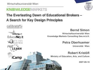 The Everlasting Dawn of Educational Brokers –  A Search for Key Design Principles