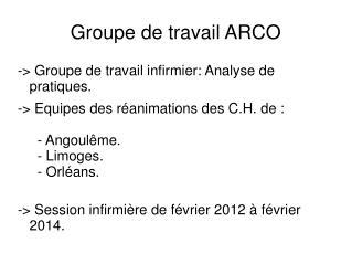 Groupe de travail ARCO