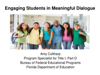 Engaging Students in Meaningful Dialogue