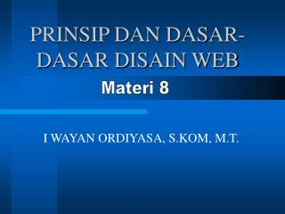 PRINSIP DAN DASAR-DASAR DISAIN WEB