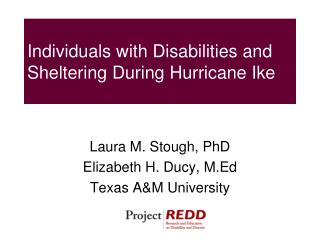 Individuals with Disabilities and Sheltering During Hurricane Ike
