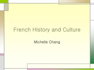 French History and Culture