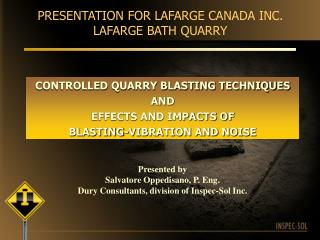 PRESENTATION FOR LAFARGE CANADA INC. LAFARGE BATH QUARRY
