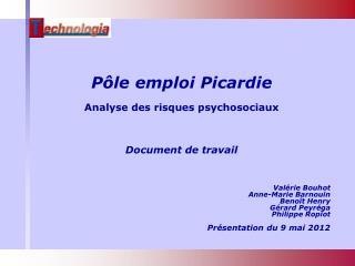 Pôle emploi Picardie Analyse des risques psychosociaux Document de travail
