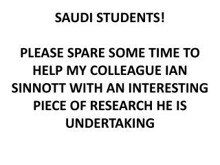 SAUDI STUDENTS!