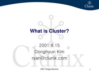 What is Cluster?
