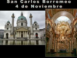 San Carlos Borromeo 4 de Noviembre