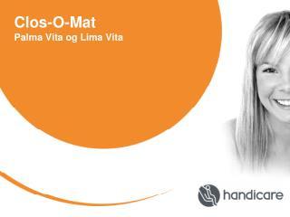 Clos-O-Mat Palma Vita og Lima Vita