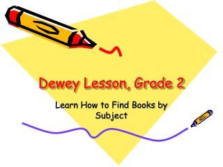 Dewey Lesson, Grade 2