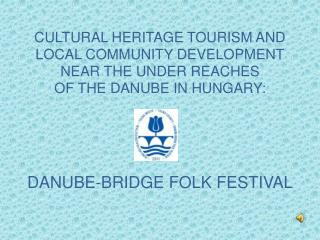 DANUBE-BRIDGE FOLK FESTIVAL