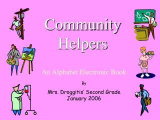 Community Helpers An Alphabet Electronic Book
