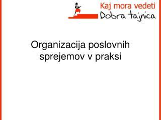 Organizacija poslovnih sprejemov v praksi