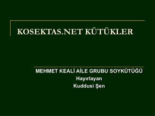 KOSEKTAS.NET KÜTÜKLER