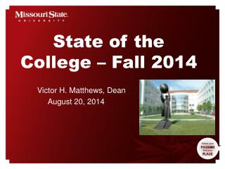 State of the College � Fall 2014