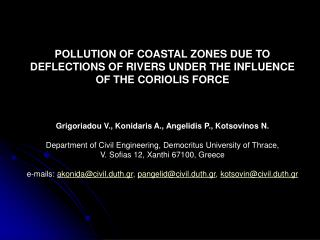 POLLUTION OF COASTAL ZONES DUE TO DEFLECTIONS OF RIVERS UNDER THE INFLUENCE OF THE CORIOLIS FORCE