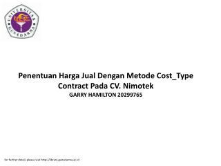 Penentuan Harga Jual Dengan Metode Cost_Type Contract Pada CV. Nimotek GARRY HAMILTON 20299765