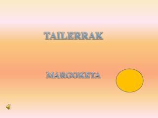 TAILERRAK MARGOKETA