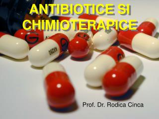 ANTIBIOTICE SI CHIMIOTERAPICE