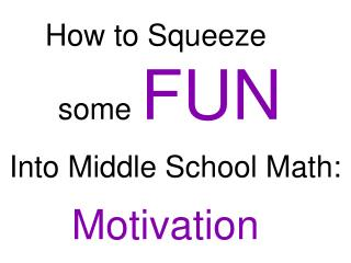 How to Squeeze