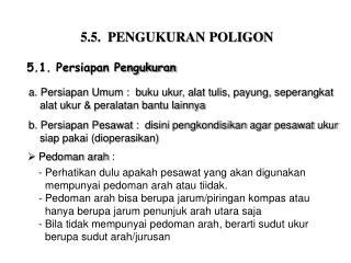 5.5.  PENGUKURAN POLIGON