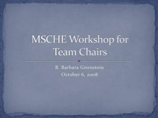 MSCHE Workshop for  Team Chairs