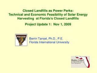 Berrin Tansel, Ph.D., P.E. Florida International University