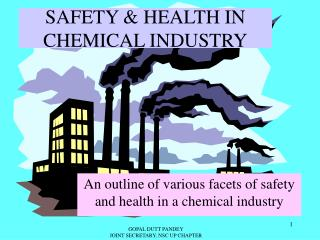 SAFETY & HEALTH IN CHEMICAL INDUSTRY