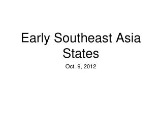 Early Southeast Asia States