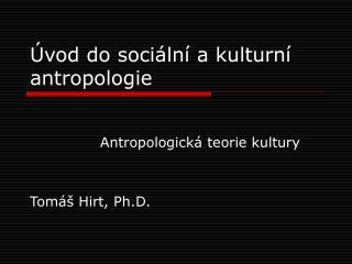 �vod do soci�ln� a kulturn� antropologie