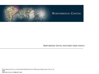 Northbridge Capital investment bank profile