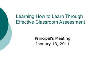 Learning How to Learn Through Effective Classroom Assessment