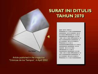 SURAT INI DITULIS TAHUN 2070