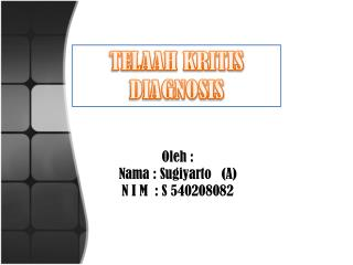 TELAAH  KRITIS DIAGNOSIS