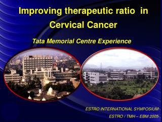 Improving therapeutic ratio  in Cervical Cancer