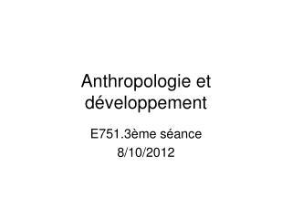 Anthropologie et développement