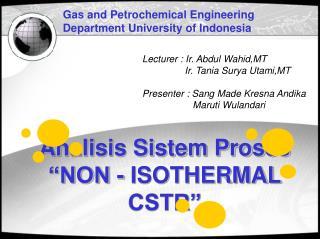 "Analisis Sistem Proses  ""NON - ISOTHERMAL CSTR"""