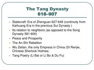 The Tang Dynasty 618–907