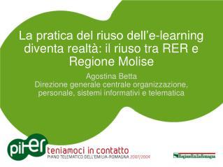 La pratica del riuso dell'e-learning diventa realtà: il riuso tra RER e Regione Molise