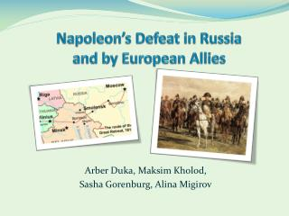 Napoleon�s Defeat in Russia and by European Allies