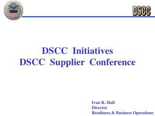 DSCC  Initiatives DSCC  Supplier  Conference
