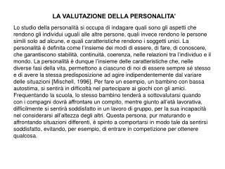 LA VALUTAZIONE DELLA PERSONALITA'