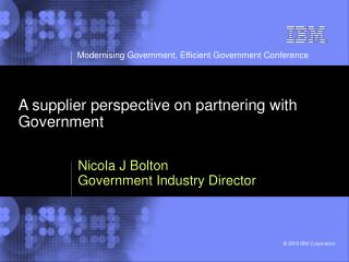 A supplier perspective on partnering with Government