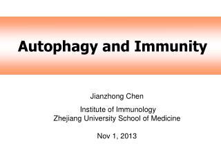 Autophagy and Immunity