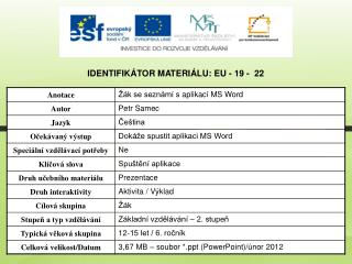 Identifikátor materiálu: EU - 19 -  22