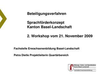 Fachstelle Erwachsenenbildung Basel-Landschaft Petra Dietle Projektleiterin Quartärbereich
