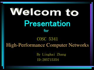 COSC 5341 High-Performance Computer Networks