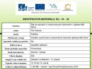 Identifikátor materiálu: EU - 19 -  33