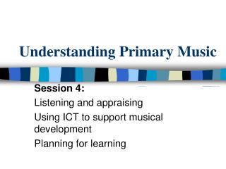 Understanding Primary Music