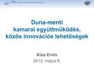 Duna-menti  kamarai együttműködés,  közös innovációs lehetőségek