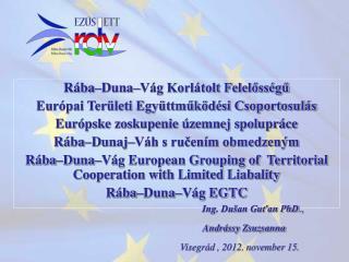 Rába–Duna–Vág Korlátolt Felelősségű  Európai Területi Együttműködési Csoportosulás